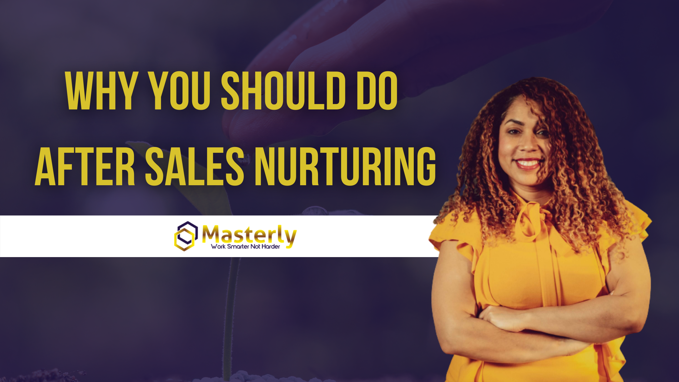 Why you should do after sales nurturing